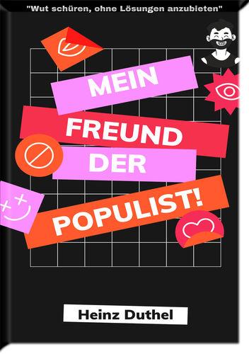 Mein Freund der Populist!