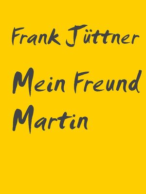 Mein Freund Martin