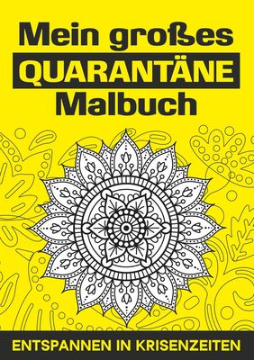Mein großes Quarantäne Malbuch