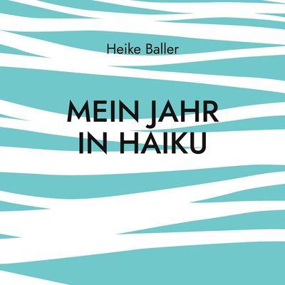 Mein Jahr in Haiku