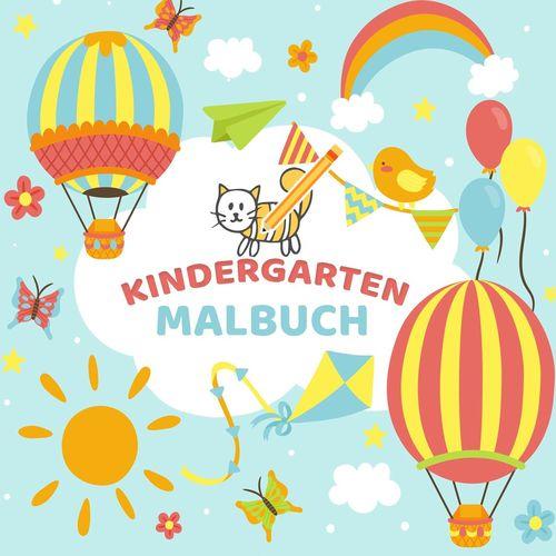 Mein Kindergarten Malbuch - Ausmalbuch für die ganz kleinen - Kinder Malbuch für Kleinkinder mit einfachen Malvorlagen