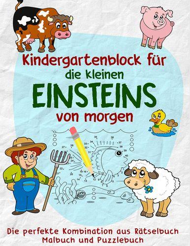 Mein Kindergartenblock - Das Kinderbuch Vorbereitung für die Vorschule und Grundschule