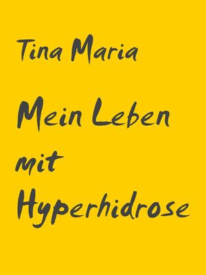 Mein Leben mit Hyperhidrose