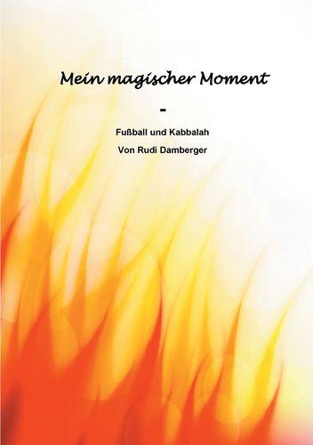 Mein magischer Moment - Fußball und Kabbalah