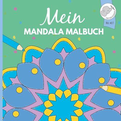 Mein Mandala Malbuch