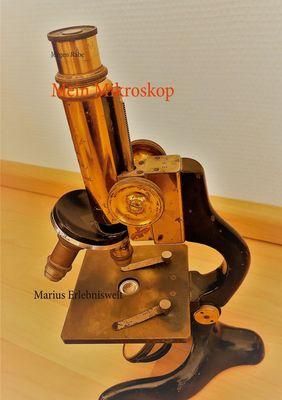 Mein Mikroskop