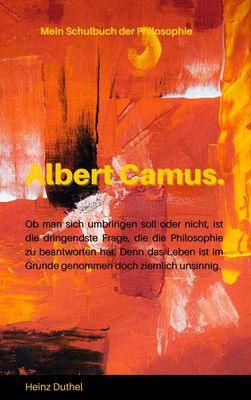 Mein Schulbuch der Philosophie  - ALBERT CAMUS
