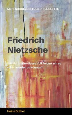 Mein Schulbuch der Philosophie FRIEDRICH NIETZSCHE