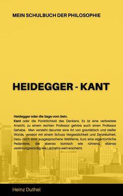 Mein Schulbuch der Philosophie HEIDEGGER - KANT
