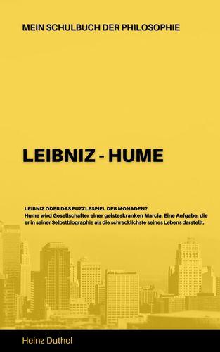 Mein Schulbuch der Philosophie LEIBNIZ - HUME