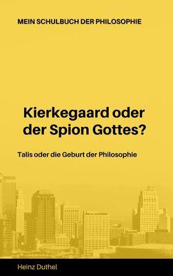 Mein Schulbuch der Philosophie Talis Kierkegaard