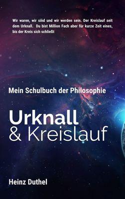 Mein Schulbuch der Philosophie, Urknall und Kreislauf
