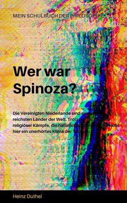MEIN SCHULBUCH DER PHILOSOPHIE  Wer war Spinoza?