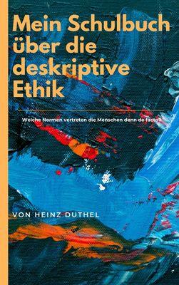 Mein Schulbuch über die deskriptive Ethik