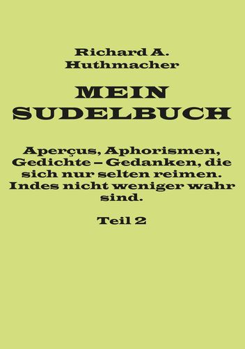 Mein Sudelbuch, Teil 2