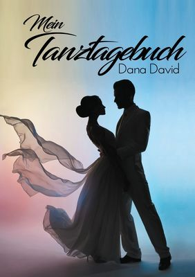 Mein Tanztagebuch