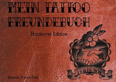 Mein Tattoo Freundebuch