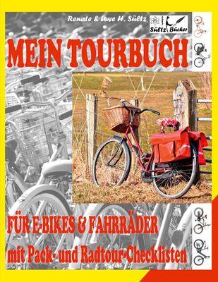 Mein Tour-Buch für E-Bikes & Fahrräder mit Pack- und Radtour-Checklisten
