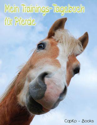 Mein Trainings-Tagebuch für Pferde
