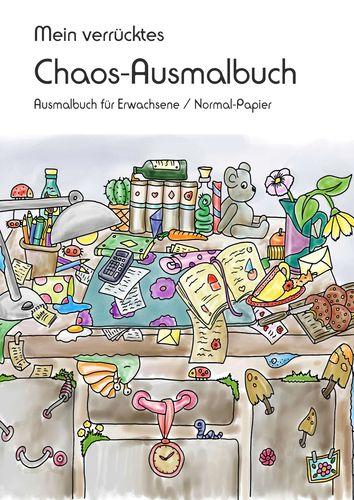 Mein verrücktes Chaos-Ausmalbuch