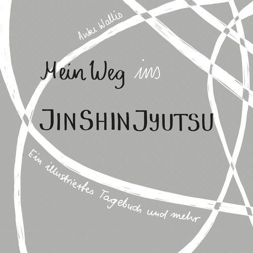 Mein Weg ins Jin Shin Jyutsu