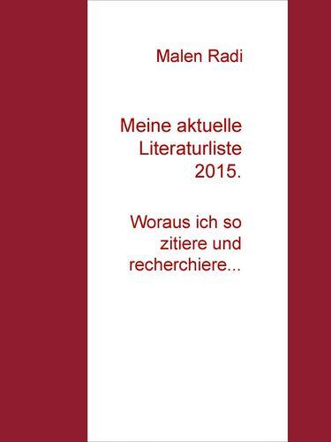 Meine aktuelle Literaturliste 2015.