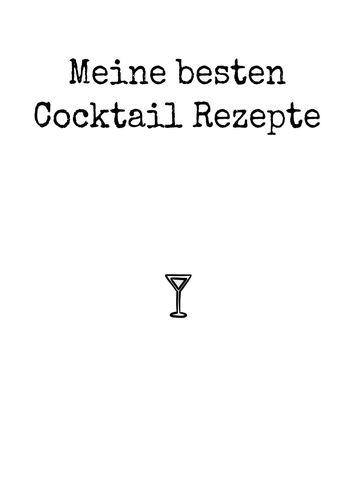 Meine besten Cocktail Rezepte
