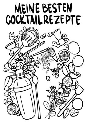 Meine besten Cocktail Rezepte zum Selberschreiben