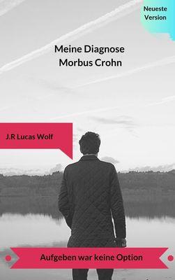 Meine Diagnose Morbus Crohn