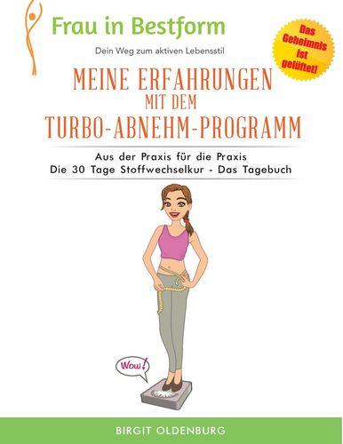Meine Erfahrungen mit dem Turbo-Abnehm-Programm