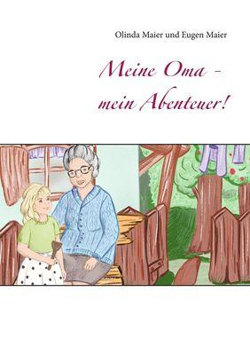 Meine Oma - mein Abenteuer!