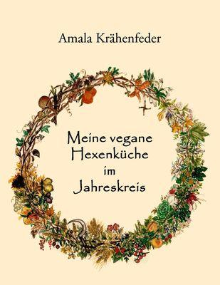 Meine vegane Hexenküche im Jahreskreis