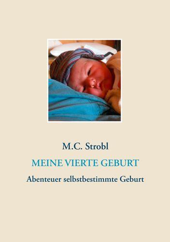 Meine vierte Geburt