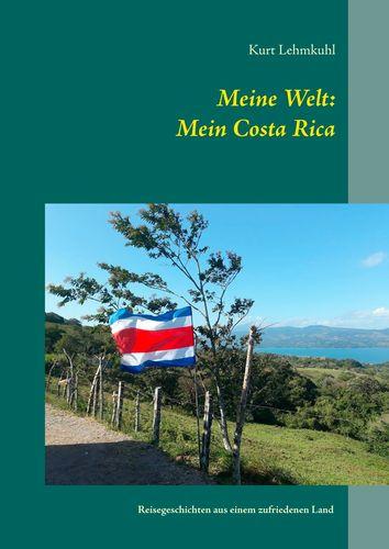 Meine Welt: Mein Costa Rica