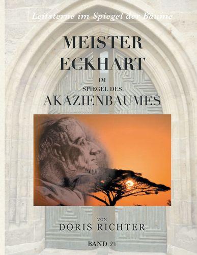 Meister Eckhart im Spiegel des Akazienbaumes