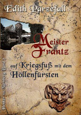 Meister Frantz auf Kriegsfuß mit dem Höllenfürsten