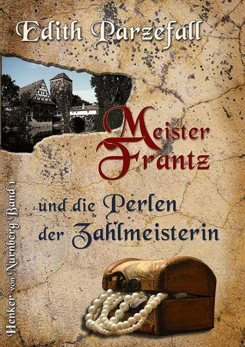 Meister Frantz und die Perlen der Zahlmeisterin
