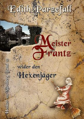 Meister Frantz wider den Hexenjäger