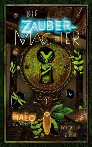 Meister & Sinn (Die Zaubermacher 1)