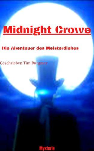 Meisterdieb (Midnight Crowe) und der blutrote Rubin