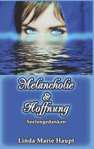 Melancholie & Hoffnung
