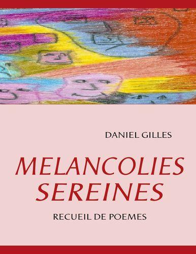 MELANCOLIES SEREINES