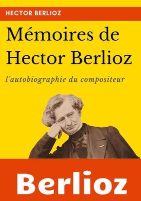Mémoires de Hector Berlioz