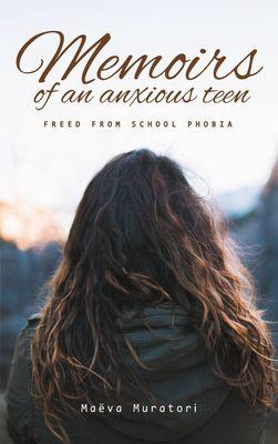 Memoirs of an Anxious Teen