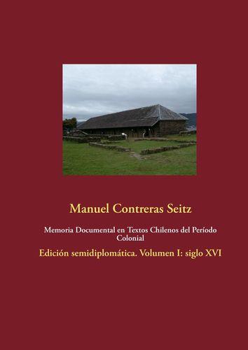 Memoria Documental en Textos Chilenos del Período Colonial