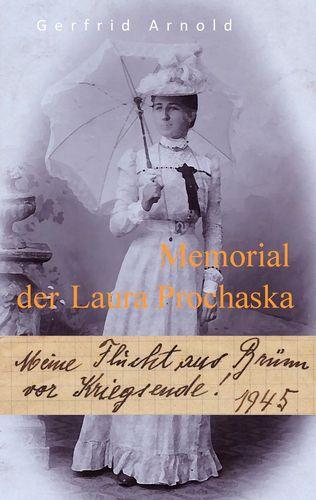Memorial der Laura Prochaska
