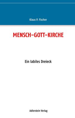 MENSCH-GOTT-KIRCHE