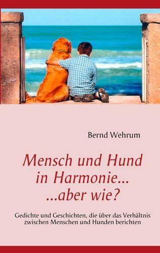 Mensch und Hund in Harmonie, aber wie?