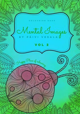 Mental Images vol 2 colouring book