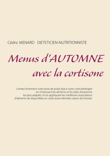 Menus d'automne avec la cortisone